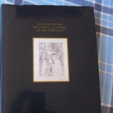 Libros de segunda mano: GUÍA DEL MUSEO DE LA REAL ACADEMIA DE SAN FERNANDO. Lote 38830890