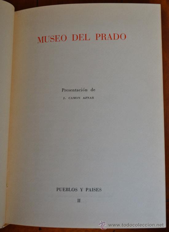 Libros de segunda mano: ¡ESPECIAL LOTE DE 2 LIBROS SOBRE EL MUSEO DEL PRADO!. MUY ILUSTRADOS Y EN BUEN ESTADO. VER FOTOS. - Foto 3 - 38922214
