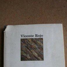 Libros de segunda mano: VICENTE ROJO. MADRID, MINISTERIO DE CULTURA, 1985.. Lote 39023621