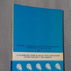 Libros de segunda mano: EL ENTIERRO DEL CONDE DE ORGAZ: NUEVA INSTALACIÓN, ESTUDIO CIENTÍFICO Y TRATAMIENTO.. Lote 39029873