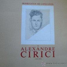 Libros de segunda mano: HOMENATGE DE CATALUNYA A ALEXANDRE CIRICI.(1914-1983). Lote 195056645