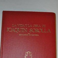 Libros de segunda mano: LA VIDA Y OBRA DE JOAQUÍN SOROLLA. ESTUDIO BIOGRÁFICO Y CRÍTICO.. RM63120-V. Lote 39188296