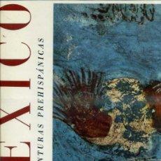 Libros de segunda mano: MÉXICO - PINTURAS PREHISPÁNICAS (NEW YORK GRAPHIC SOCIETY, 1958) GRAN FORMATO. Lote 39282441