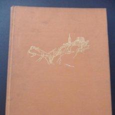 Libros de segunda mano: EL GRECO Y TOLEDO. G. MARAÑON. ESPASA-CALPE, MADRID, 1968. TAPA DURA EN TELA. 21 X 28 CMS. 331 PAGIN. Lote 39350682