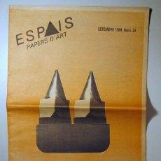 Libros de segunda mano: ESPAIS. PAPERS D'ART [ 48 NÚMEROS ] - (REVISTA D'ART CONTEMPORANI) - 1987 - 1997. Lote 36367106
