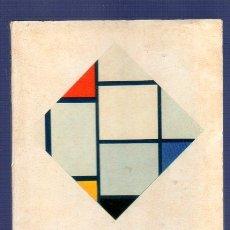 Libros de segunda mano: MONDRIAN. PINTURAS. MICHEL SEUPHOR. EDITORIAL GUSTAVO GILI. BARCELONA. 1958.. Lote 39379044