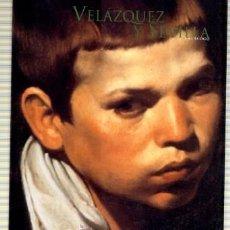 Libros de segunda mano: VELÁZQUEZ Y SEVILLA. CATÁLOGO + ESTUDIOS. 2 TOMOS ANS-430. Lote 147582744