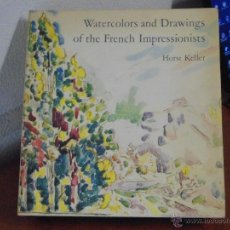 Libros de segunda mano: WATERCOLORS AND DRAWINGS OF THE FRENCH IMPRESSIONISTS. 1982. Lote 39747989