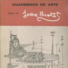 Libros de segunda mano: JOSÉ CORREDOR-MATHEOS. DIBUJOS DE JOAN BROTAT. (CUADERNOS DE ARTE, 37). MADRID, 1974. Lote 39832893