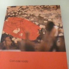 Libros de segunda mano: MABEL ARCE. CON CASI NADA. Lote 39883576