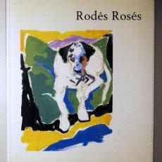 Libros de segunda mano: RODES ROSES - BARCELONA 1995 - IL.LUSTRAT. Lote 31368804