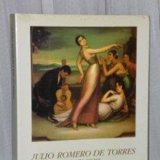 Libros de segunda mano: JULIO ROMERO DE TORRES (1874 - 1930). Lote 39945518