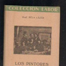 Libros de segunda mano: LOS PINTORES IMPRESIONISTAS. A-LAB-179. Lote 40094059