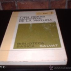 Libros de segunda mano: LIBRO 2 DE BIBLIOTECA BÁSICA SALVAT. CIEN OBRAS MAESTRAS DE LA PINTURA, DE M. OLIVAR. LIBRO RTV. Lote 40240226