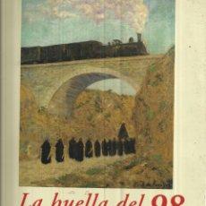 Libros de segunda mano: LA HUELLA DEL 98 EN LA PINTURA ESPAÑOLA CONTEMPORÁNEA. CENTRO CULTURAL CAJASTUR. GIJÓN.1998. Lote 49199651