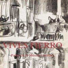 Libros de segunda mano: VIVES FIERRO - PALAU DE LA MÚSICA CATALANA - NOTES A LLAPIS - 1985-1987 - COL·LECCIÓ LES RATLLES. Lote 40789626