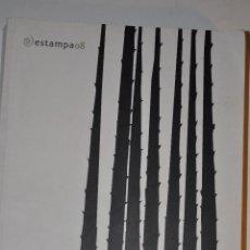 Libros de segunda mano: ESTAMPA 08. XVI FERIA INTERNACIONAL DEL ARTE MÚLTIPLE CONTEMPORÁNEO. RM64220. Lote 41142502