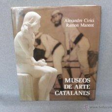 Libros de segunda mano: MUSEOS DE ARTE CATALANES. Lote 41342448