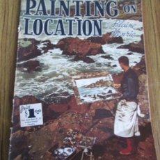 Libros de segunda mano: PAINTING ON LOCATION - BY BLAINE HERRIE - 1962 IDIOMA INGLES - SOBRE TECNICAS DE PINTURA +/- . Lote 41439344