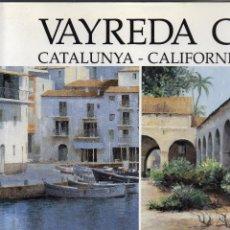 Libros de segunda mano: JOSEP MARIA VAYREDA CANADELL. Lote 41594781