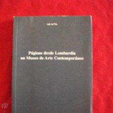 Libros de segunda mano: PAGINAS DESDE LOMBARDIA UN MUSEO DE ARTE CONTEMPORANEO 2002 EN CATALAN. Lote 42310301