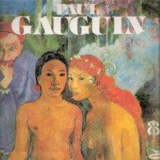 Libros de segunda mano: PAUL GAUGUIN. PER AMANN. EDITORIAL IBERLIBRO. 1992.. Lote 42351135