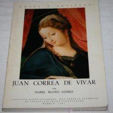 Libros de segunda mano: JUAN CORREA DE VIVAR - ISABEL MATEO GOMEZ - CSIC 1983 - LIBRO ANTIGUO. Lote 42356361