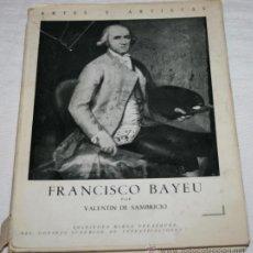 Libros de segunda mano: FRANCISCO BAYEU - VALENTIN DE SAMBRICIO - CSIC 1955 - LIBRO ANTIGUO. Lote 42356754