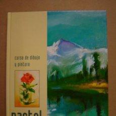 Curso de dibujo y pintura - Pastel