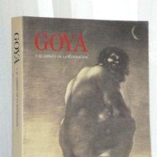 Libros de segunda mano: GOYA Y EL ESPÍRITU DE LA ILUSTRACIÓN. Lote 42426198