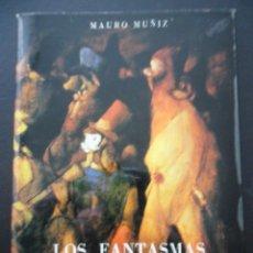 Libros de segunda mano: LOS FANTASMAS DE MAROLA. MAURO MUÑIZ. CON UN POEMA DE JOAQUIN CASTRO BERAZA. AÑO 1978. RUSTICA CON S. Lote 178443907