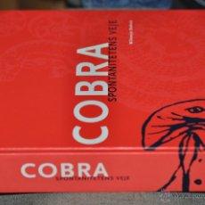 Libros de segunda mano: MUY IMPORTANTE LIBRO SOBRE EL GRUPO COBRA SPONTANITETENS VEJE , 2001. Lote 42769747