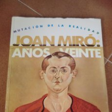 Libros de segunda mano: JOAN MIRÓ AÑOS VEINTE. 90 ANIVERSARIO. Lote 42943234