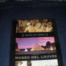 Libros de segunda mano: LIBRO MUSEOS DEL MUNDO. MUSEO DEL LOUVRE. PARIS. Lote 69616295