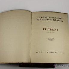 Libros de segunda mano: 4584. LOS GRANDES MAESTROS DE LA PINTURA ESPAÑOLA. EL GRECO. EDIT. L.THOMAS.1943. Lote 43091369