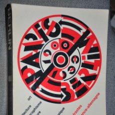 Libros de segunda mano: PARIS BERLIN CATALOGO EXPOSICION POMPIDOU 1978. Lote 43563400