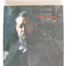 Libros de segunda mano: SOROLLA - ZORN - EXPOSICION MINISTERIO DE CULTURA 1992. Lote 44692018