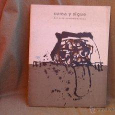 Libros de segunda mano: SUMA Y SIGUE DEL ARTE COMTENPORANEO-JULIO Y AGOSTO 1963 NUM.4-PORTADA DE ANTONIO SAURA. Lote 44048078