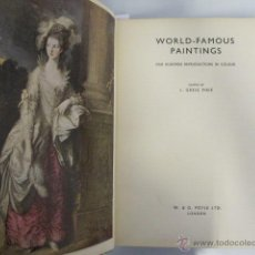 Libros de segunda mano: WORLD-FAMOUS PAINTINGS. ONE HUNDRET REPRODUCTIONS IN COLOUR.EDITED BY J. GREIG PIRIE LONDON, 1983. Lote 44297762