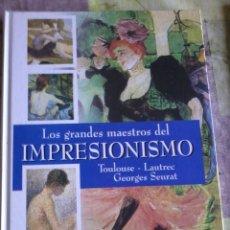 Libros de segunda mano: LOS GRANDES MAESTROS DEL IMPRESIONISMO. TOULOUSE LAUTREC GEORGES SEURAT. EST14B4. Lote 44696217