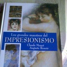 Libros de segunda mano: LOS GRANDES MAESTROS DEL IMPRESIONISMO. CLAUDE MONET AUGUSTE RENOIR. EST14B4. Lote 44696355