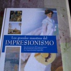 Libros de segunda mano: LOS GRANDES MAESTROS DEL IMPRESIONISMO. LOS PRECURSORES, EL MOVIMIENTO. LOS IMPRES ESPAÑ. EST14B4. Lote 44696429