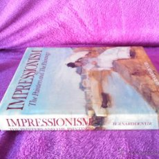 Libros de segunda mano: IMPRESSIONISM THE PAINTERS AND THE PAINTINGS, BERNARD DENVIR 1991. Lote 44791248