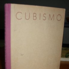 Libros de segunda mano: LIBRO CUBISMO - ENRIQUE AZCOAGA -ED. OMEGA / POLIEDRO AÑO 1949. Lote 44887725