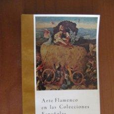 Libros de segunda mano - Arte Flamenco en las colecciones españolas. Catálogo 1958 - 44946167