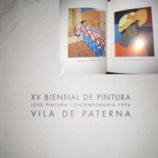 Libros de segunda mano: XV BIENAL DE PINTURA VILA DE PATERNA.. 1994.. Lote 3505955