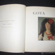 Libros de segunda mano: GOYA. PIERRE GASSIER. SKIRA 1966.. Lote 45048439