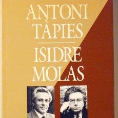 Libros de segunda mano: ANTONI TÀPIES- ISIDRE MOLAS - FOTOGRAFIES PILAR AYMERICH - TÀPIES, ANTONI - MOLAS, ISIDRE - AYMERICH. Lote 45075615