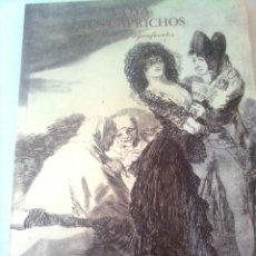 Libros de segunda mano: GOYA. LOS CAPRICHOS. DIBUJOS Y AGUAFUERTES - 1994. Lote 45336933
