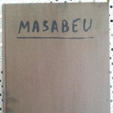 Libros de segunda mano: MASABEU MAESTROS ACTUALES DE LA PINTURA GRAN ENCICLOPEDIA VASCA PERTENECIÓ AL ARCHIVO LA VANGUARDIA. Lote 45337082